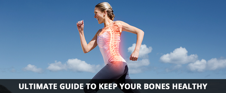 Ultimate Guide to Keep your Bones Healthy